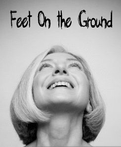 Feet On the Ground poster
